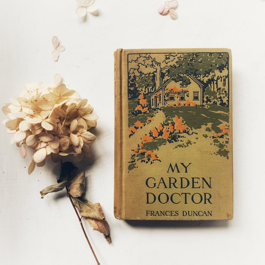 ***Reserved for Dru; 1914 - My Garden Doctor