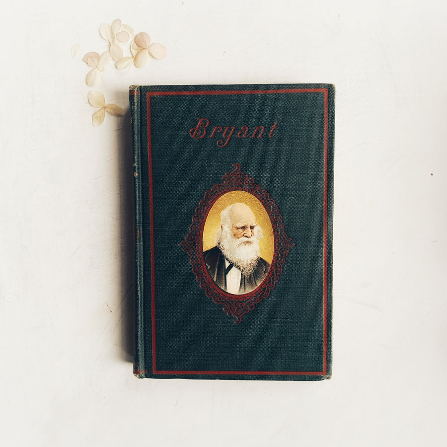 c. Late 1800s-early 1900s - Poems By William Cullen Bryant