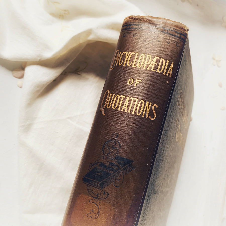 1876 - Encyclopedia of quotations; A treasury of Wisdom, Wit and Humor, Odd Comparisons and Proverbs