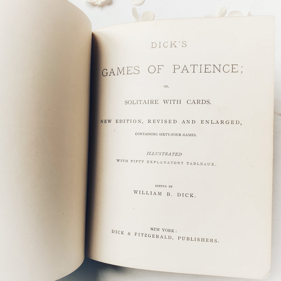 1884 - Dick's Games of Patience 0r Solitaire With Cards