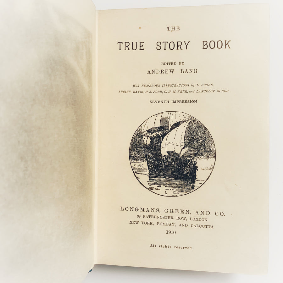 1910 - Andrew Lang's- The True Story Book