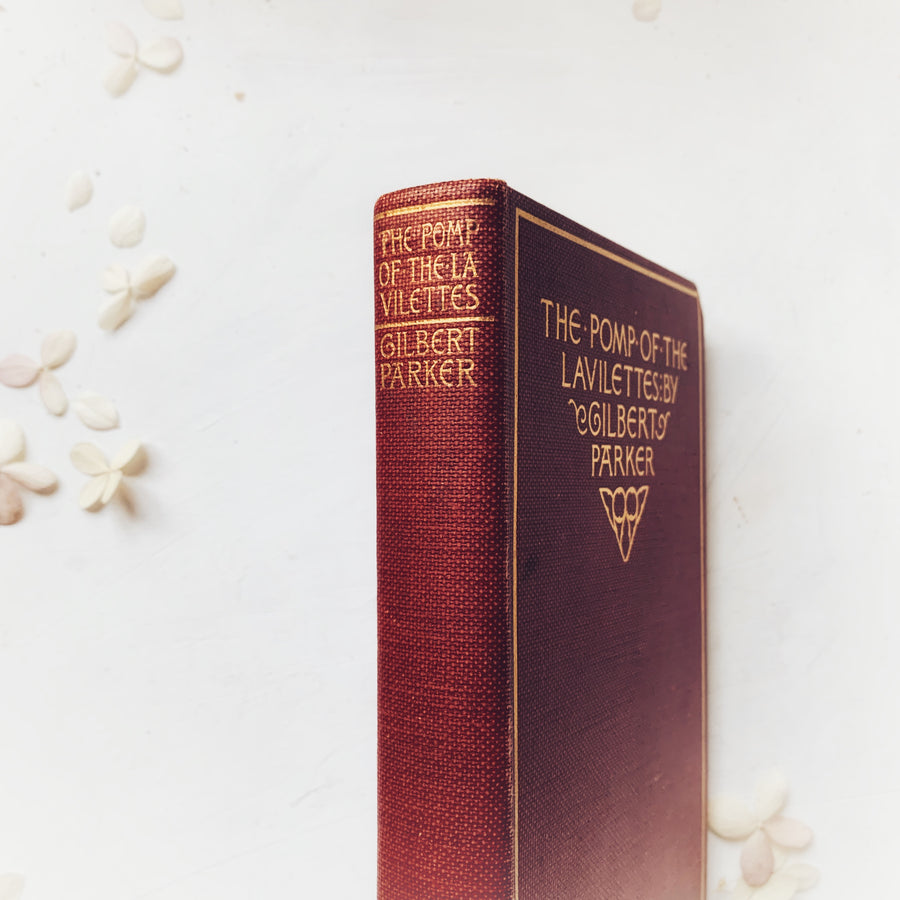 1896 - The Pomp of the Lavilettes; A Canadian Novel, First Edition