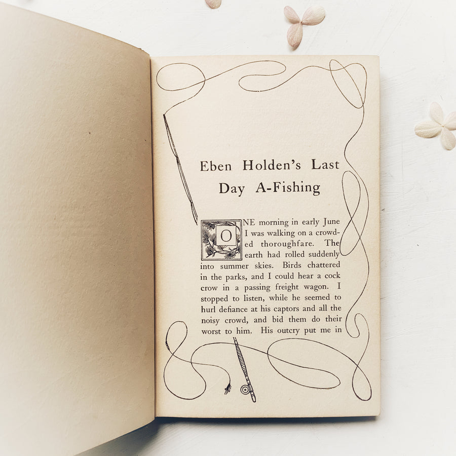 1907 - Eben Holden's Last Day A-Fishing, First Edition