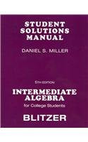 Student Solutions Manual For Intermediate Algebra For College Students