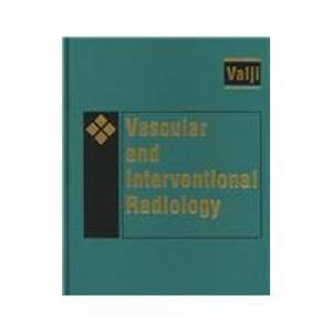Vascular And Interventional Radiology, 1E