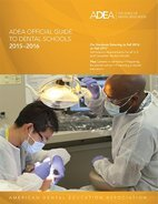 Adea Official Guide To Dental Schools 2015-2016: For Students Entering Fall 2016 Or Fall 2017