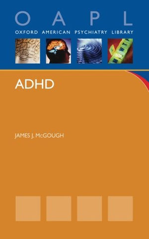 Adhd (Oxford American Psychiatry Library)