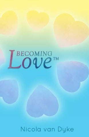 Becoming Love