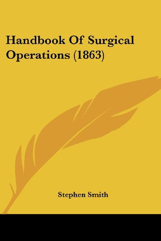 Handbook Of Surgical Operations (1863)