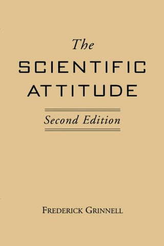 The Scientific Attitude: Second Edition (The Conduct Of Science Series)