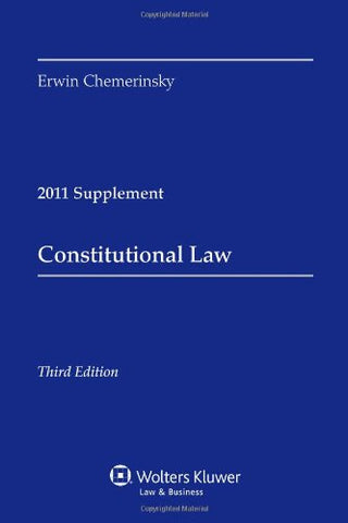 Constitutional Law, 2011 Case Supplement