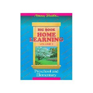 The Big Book Of Home Learning: Preschool And Elementary