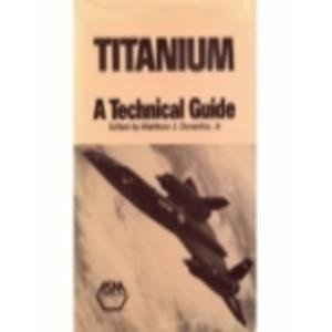 Titanium: A Technical Guide