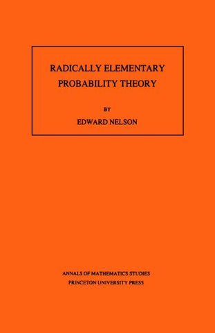 Radically Elementary Probability Theory. (Am-117)
