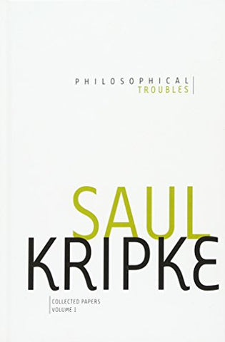 Philosophical Troubles: Collected Papers, Volume 1