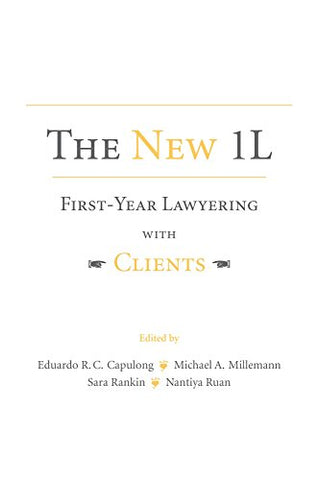 The New 1L: First-Year Lawyering With Clients