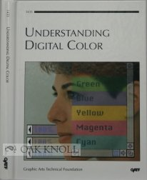Understanding Digital Color/With Cd (Gatf Publications)