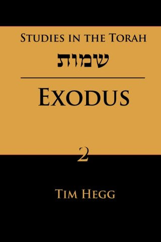 Studies In The Torah: Exodus (Volume 2)