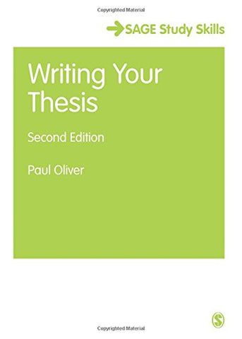 Writing Your Thesis (Sage Study Skills Series)