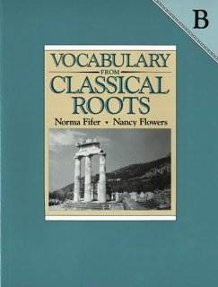 Vocabulary From Classical Roots B: Answer Key