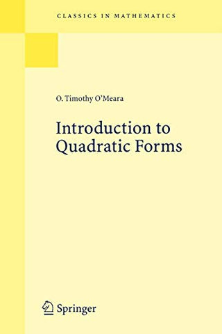 Introduction To Quadratic Forms (Classics In Mathematics)