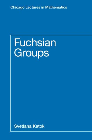 Fuchsian Groups (Chicago Lectures In Mathematics)