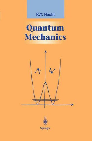 Quantum Mechanics (Graduate Texts In Contemporary Physics)