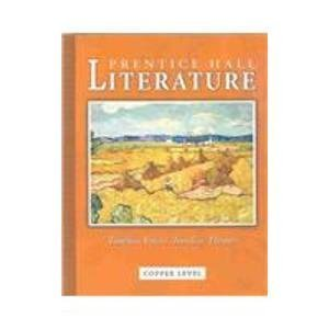 Prentice Hall Literature: Timeless Voices, Timeless Themes, Copper Level, Grade 6, Student Edition