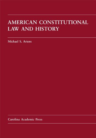 American Constitutional Law And History