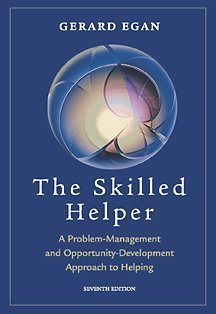 Skilled Helper: A Problem Management And Opportunity Development Approach To Helping (With Booklet - Skilled Helping Around The World)