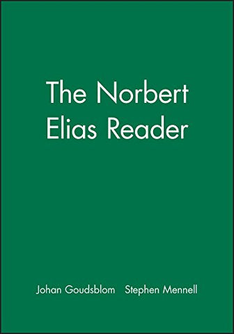 The Norbert Elias Reader