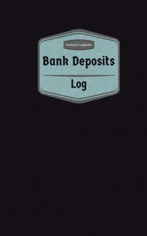 Bank Deposits Log (Logbook, Journal - 96 Pages, 5 X 8 Inches): Bank Deposits Logbook (Purple Cover, Small) (Centurion Logbooks/Record Books)