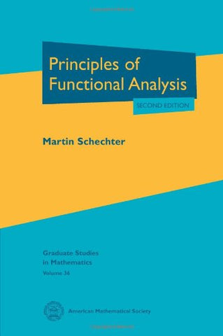 Principles Of Functional Analysis (Graduate Studies In Mathematics)