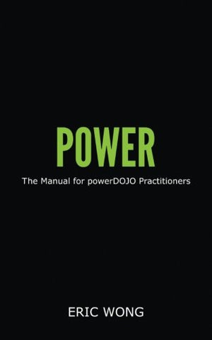 Power - The Powerdojo Practitioners Manual