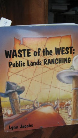 Waste Of The West: Public Lands Ranching