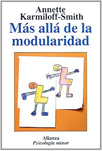 Mas Alla De La Modularidad / Beyond Modularity: La Ciencia Cognitiva Desde La Perspectiva Del Desarrollo / A Developmental Perspective On Cognitive Science (Spanish Edition)