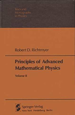 Principles Of Advanced Mathematical Physics, Vol. 2 (Texts And Monographs In Physics)