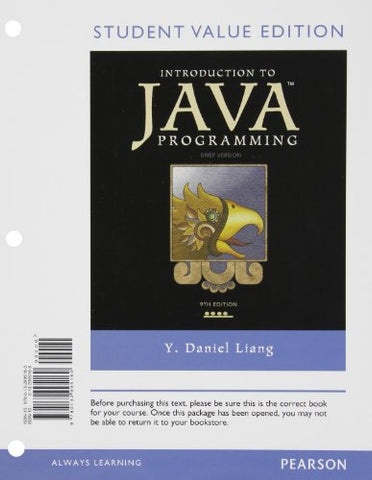 Introduction To Java Programming, Brief Version, Student Value Edition (9Th Edition)