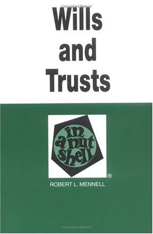 Wills And Trusts In A Nutshell (Nutshell Series)