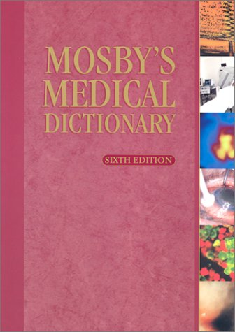 Mosby'S Medical Dictionary (Trade Version)