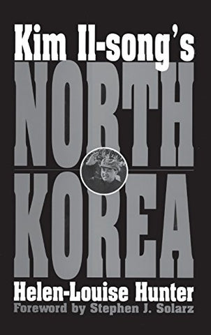 Kim Il-Song'S North Korea: