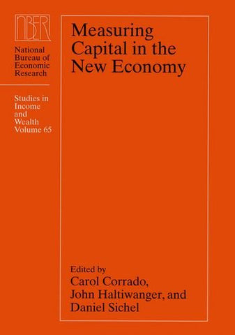 Measuring Capital In The New Economy (National Bureau Of Economic Research Studies In Income And Wealth)
