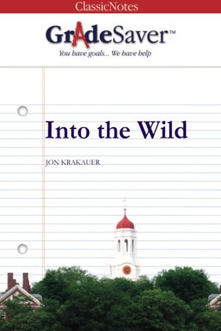 Gradesaver (Tm) Classicnotes: Into The Wild