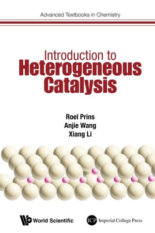 Introduction To Heterogeneous Catalysis (Advanced Textbooks In Chemistry)