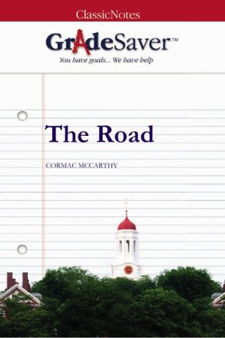Gradesaver (Tm) Classicnotes: The Road Study Guide