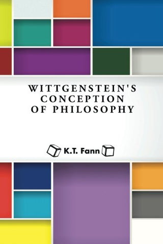 Wittgenstein'S Conception Of Philosophy