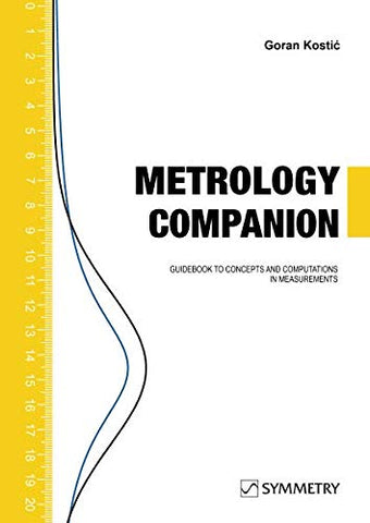 Metrology Companion: Guidebook To Concepts And Computations In Measurements