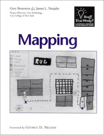 Mapping (Stuff That Works! Technology Curriculum For The Elementary Grades)