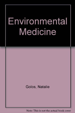 Environmental Medicine: A Practical, Participatory Course/Textbook