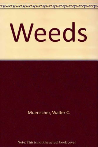 Weeds (Comstock Book Series)